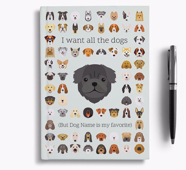 Pug 'I Want All The Dogs' Personalized Notebook