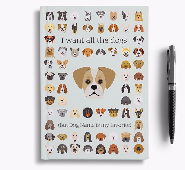Pugalier 'I Want All The Dogs' Personalized Notebook