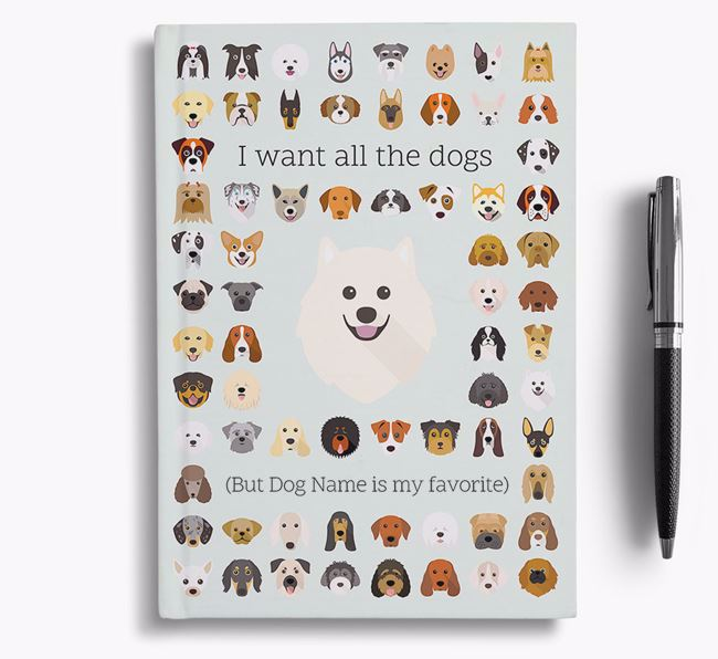Samoyed 'I Want All The Dogs' Personalized Notebook