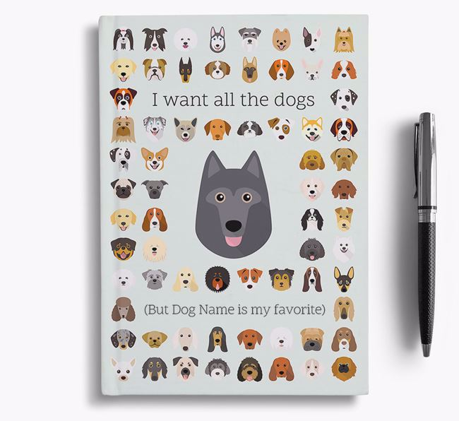 Schipperke 'I Want All The Dogs' Personalized Notebook