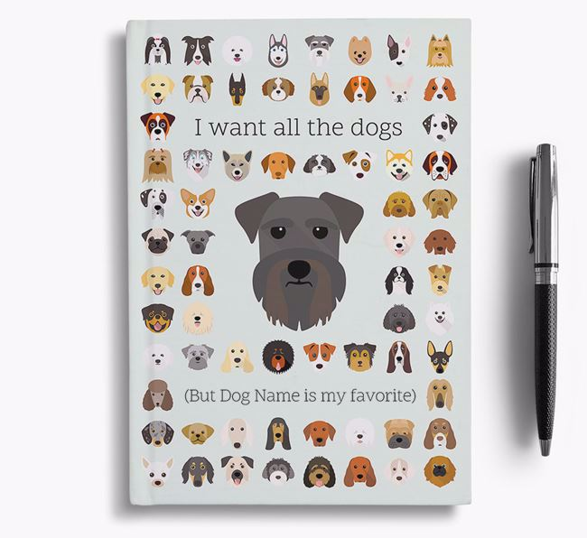 Schnauzer 'I Want All The Dogs' Personalized Notebook