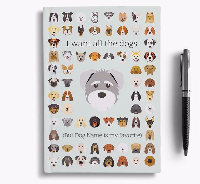Schnoodle 'I Want All The Dogs' Personalized Notebook