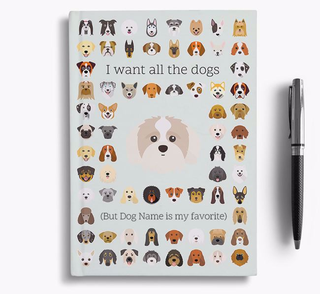 Shih-poo 'I Want All The Dogs' Personalized Notebook