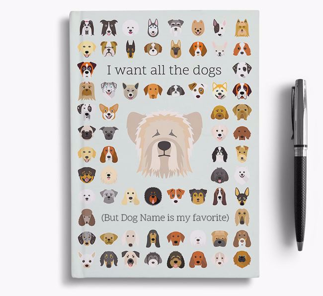 Skye Terrier 'I Want All The Dogs' Personalized Notebook