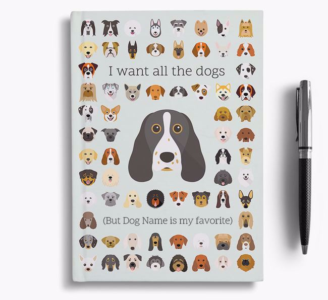 Springer Spaniel 'I Want All The Dogs' Personalized Notebook