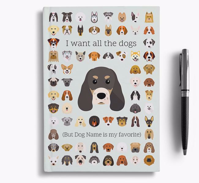 Sprocker 'I Want All The Dogs' Personalized Notebook