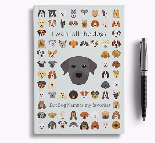 Staffador 'I Want All The Dogs' Personalized Notebook