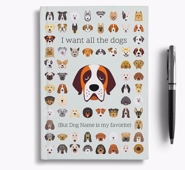 St. Bernard 'I Want All The Dogs' Personalized Notebook