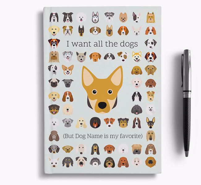 Swedish Vallhund 'I Want All The Dogs' Personalized Notebook