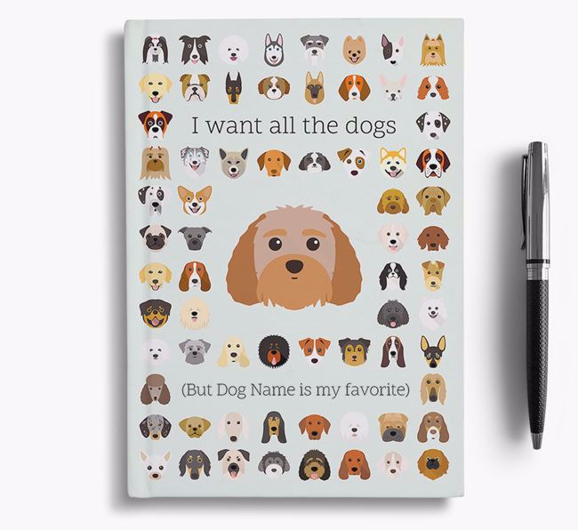 Terri-Poo 'I Want All The Dogs' Personalized Notebook
