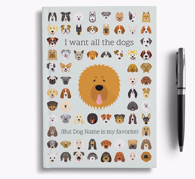 Tibetan Mastiff 'I Want All The Dogs' Personalized Notebook
