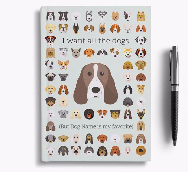 Welsh Springer Spaniel 'I Want All The Dogs' Personalized Notebook