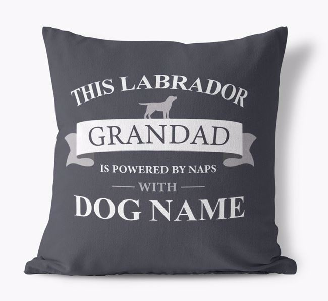 Personalized 'This Labrador Grandad is powered by naps with Your Dog' Canvas Pillow with Labrador Retriever Silhouette
