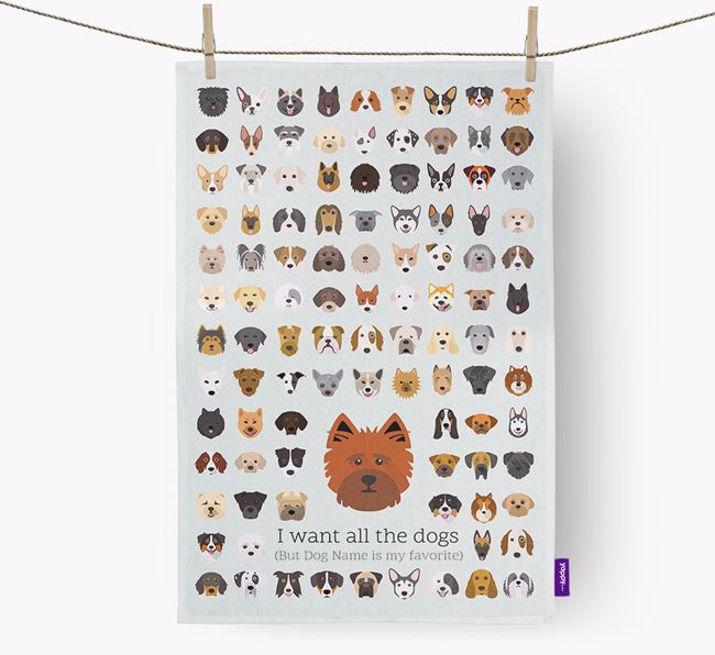 Personalised 'I want all the dogs' Dish Towel