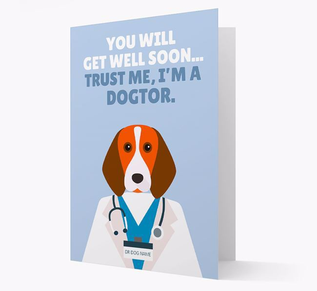 Personalised 'Trust me I'm a Dogtor' Get Well Soon Card