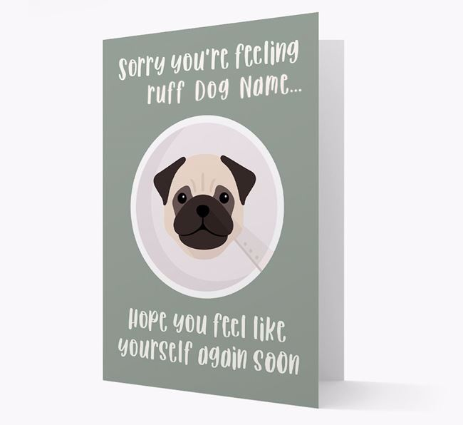 Personalised 'Sorry you're feeling ruff Your Dog' Card