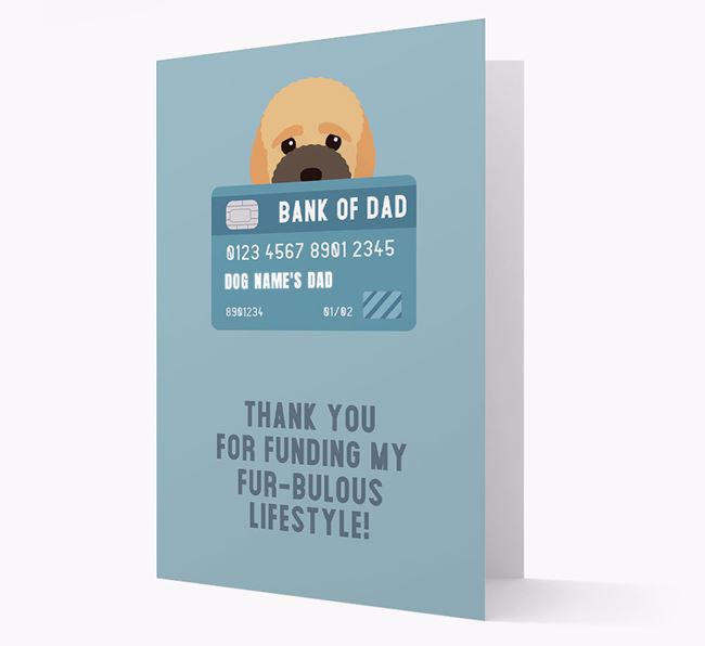 'Bank of Dad' - Personalised Bich-poo Card