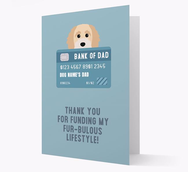 'Bank of Dad' - Personalised Cavapoochon Card
