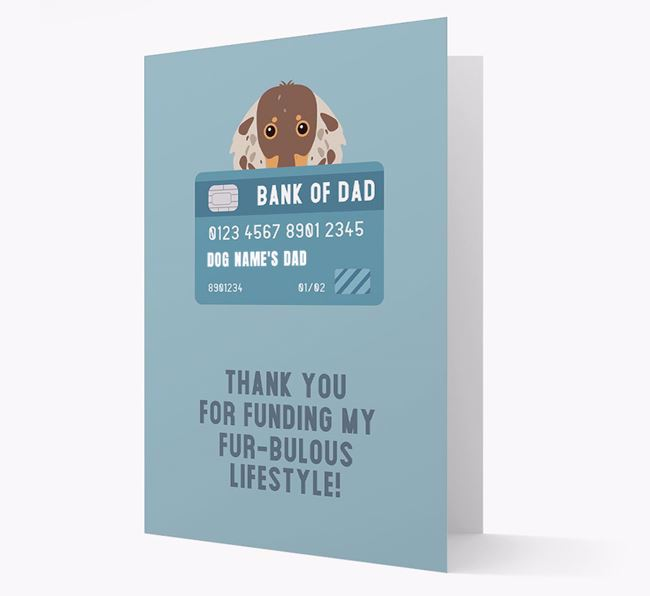 'Bank of Dad' - Personalised Dachshund Card