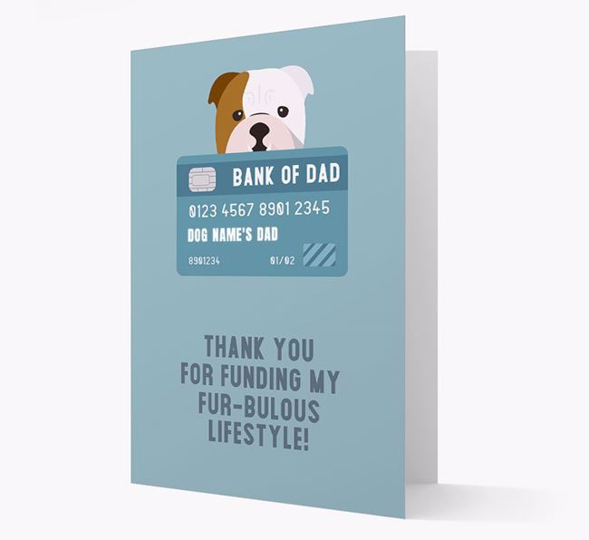 'Bank of Dad' - Personalised English Bulldog Card