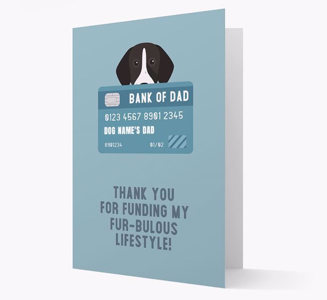 'Bank of Dad' - Personalised German Shorthaired Pointer Card