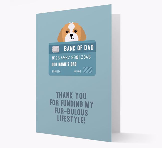'Bank of Dad' - Personalised Lhasapoo Card