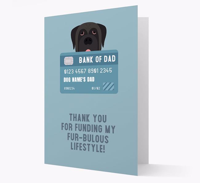 'Bank of Dad' - Personalised Mastiff Card