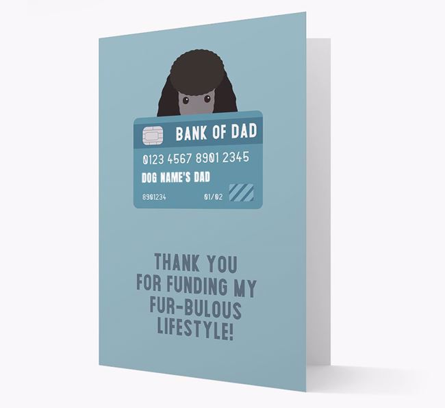 'Bank of Dad' - Personalised Miniature Poodle Card