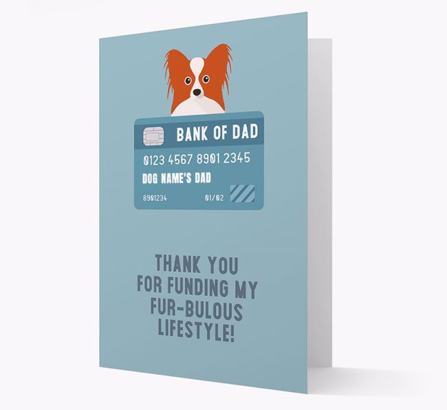 'Bank of Dad' - Personalised Papillon Card