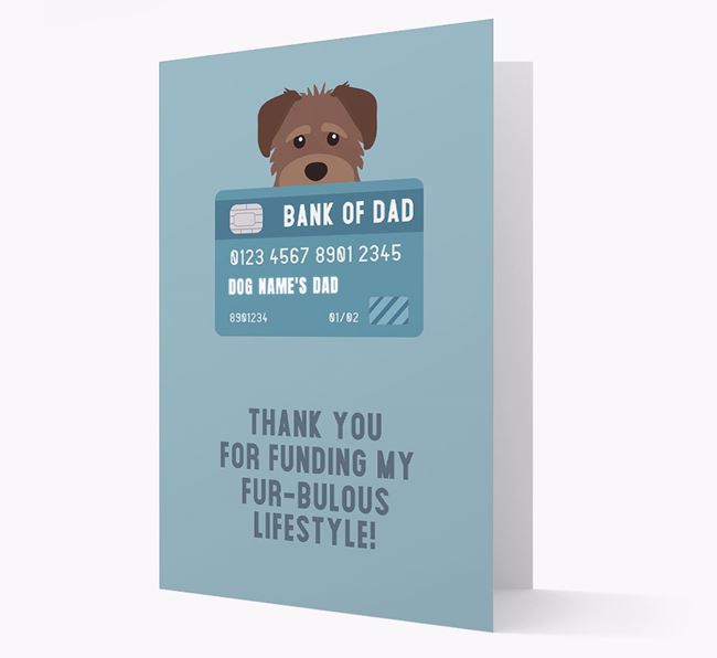'Bank of Dad' - Personalised Schnoodle Card