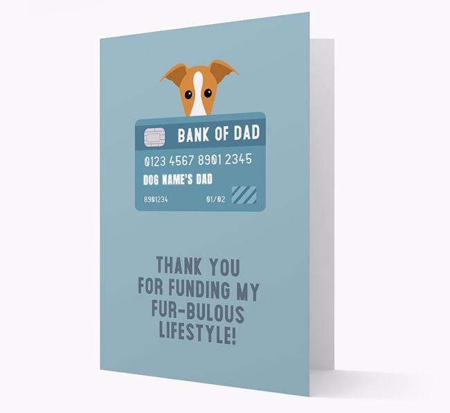 'Bank of Dad' - Personalised Whippet Card