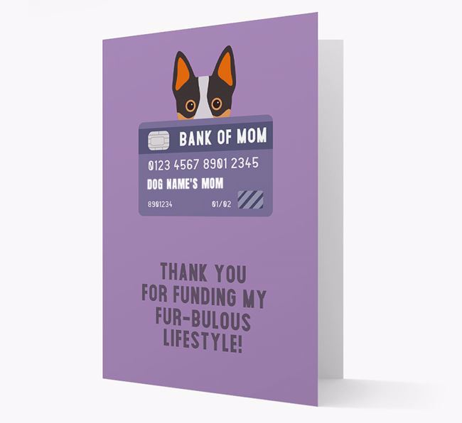 'Bank of Mom' - Personalised Australian Cattle Dog Card