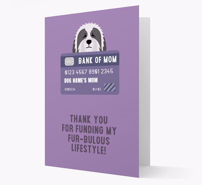'Bank of Mom' - Personalised Bearded Collie Card