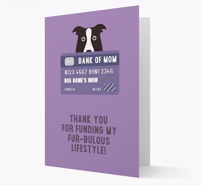 'Bank of Mom' - Personalised Border Collie Card