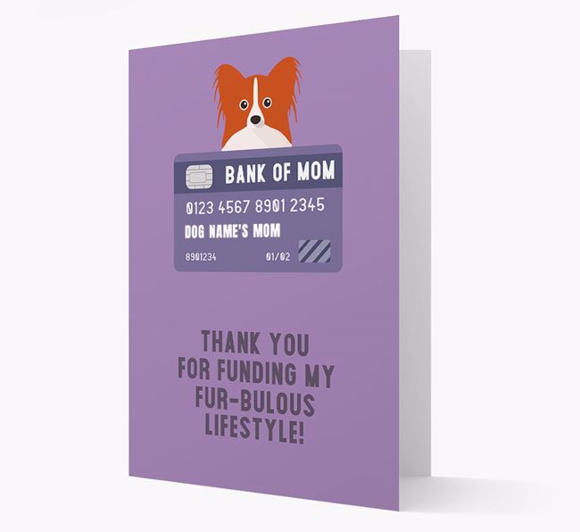 'Bank of Mom' - Personalised Papillon Card