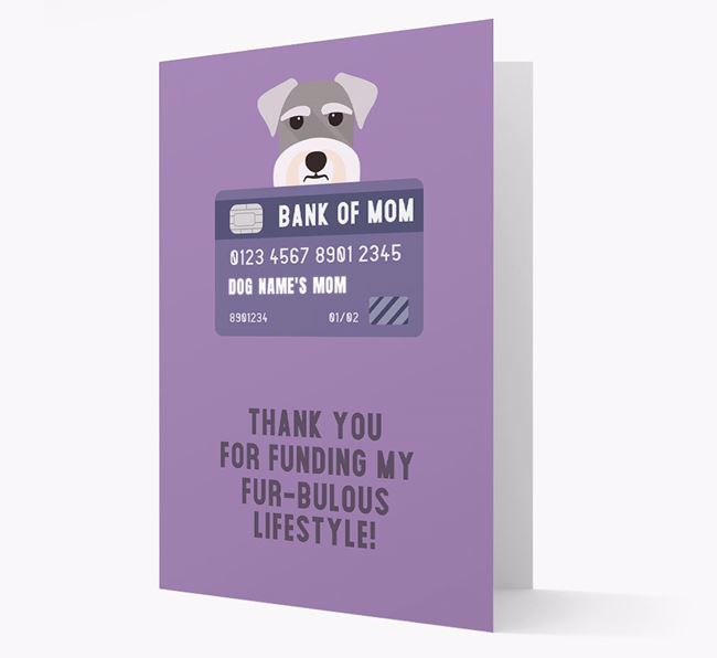 'Bank of Mom' - Personalised Schnauzer Card