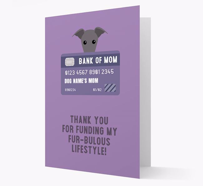 'Bank of Mom' - Personalised Whippet Card