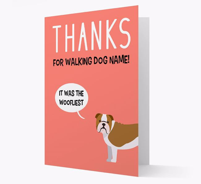 'Thanks for the Woofliest Walks' Card with English Bulldog Icon