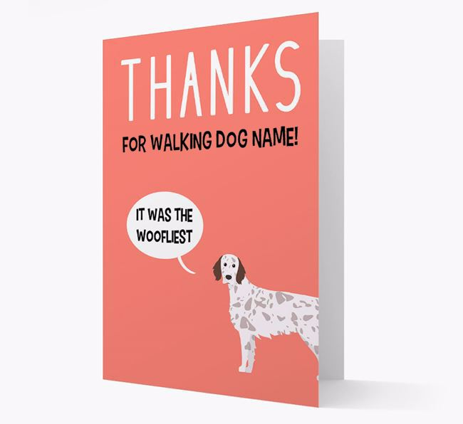 'Thanks for the Woofliest Walks' Card with English Setter Icon
