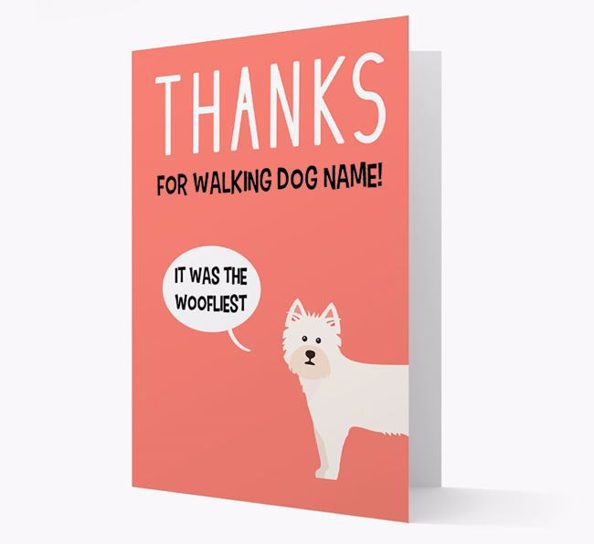 'Thanks for the Woofliest Walks' Card with West Highland White Terrier Icon