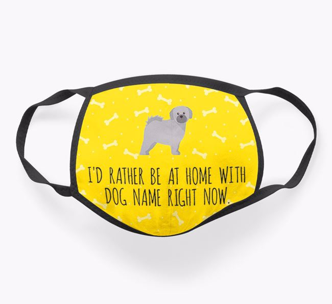 Personalised 'I'd rather be at home with Your Dog right now' Face Covering with Shih Tzu Icon