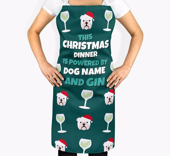 'This Christmas Dinner is Powered by Gin' - Personalised English Bulldog Apron