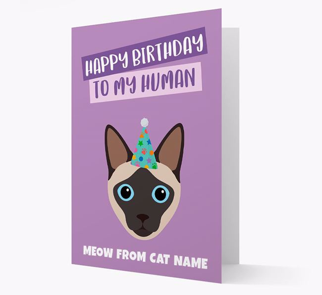'Happy Birthday to My Human' - Personalized Siamese Card