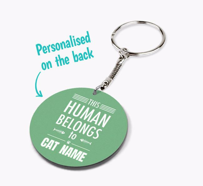 'This Human Belongs to Your Cat' - Personalised Double-sided Keyring