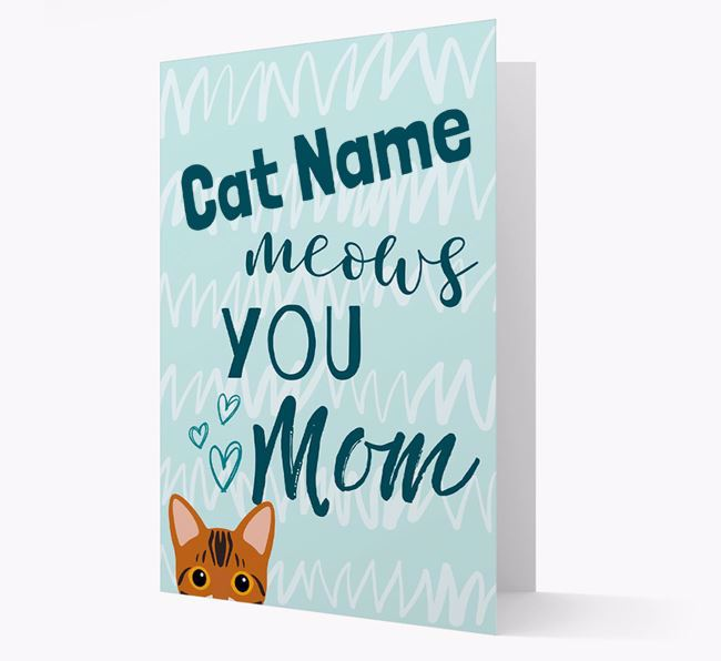 'Meows You, Mom' - Personalized Bengal Card