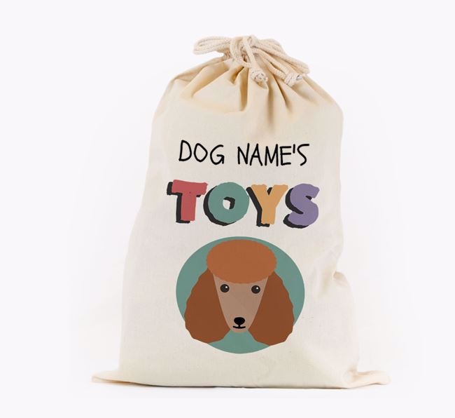 Toy Sack 'Your Dog's Toys' - Personalised for your Poodle