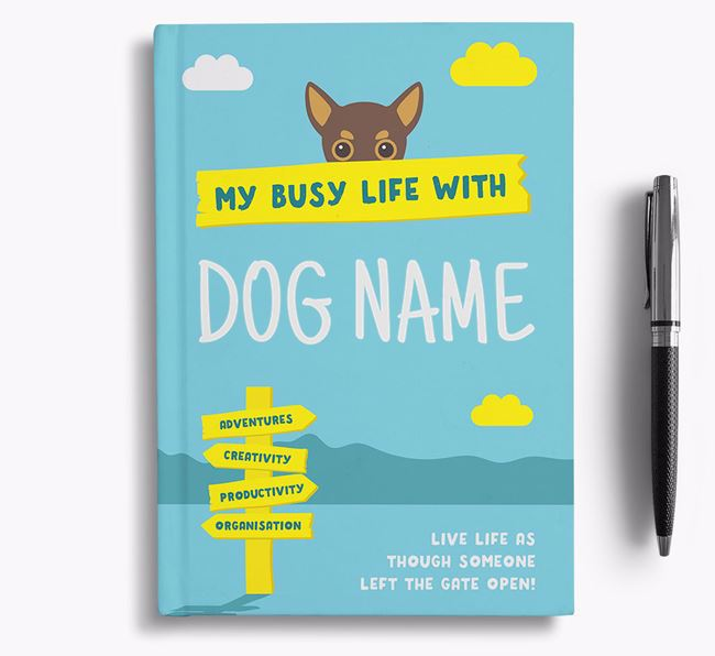 'My Busy Life' - Personalised Chihuahua Notebook