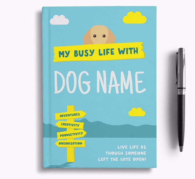 'My Busy Life' - Personalised Dachshund Notebook
