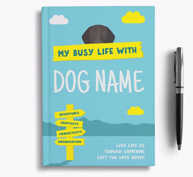 'My Busy Life' - Personalised German Shorthaired Pointer Notebook