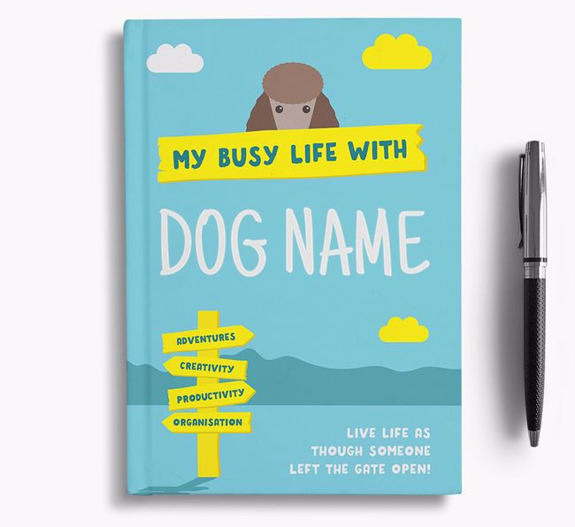 'My Busy Life' - Personalised Poodle Notebook